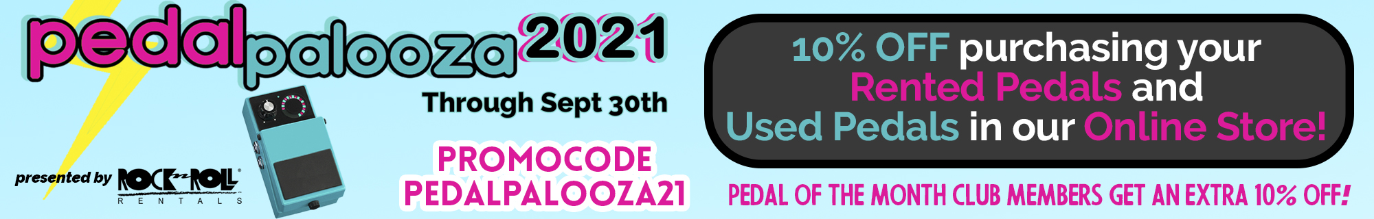 Pedalpalooza Used and New FX Pedals Sale September 2021